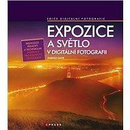 Expozice a světlo v digitální fotografii